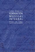FORMACIÓN MUSICAL INTEGRAL  MODELO DE TRABAJO PARA LA CLASE DE PIANO.