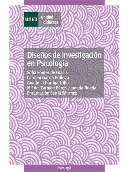 47104UD01A01 DISEÑOS DE INVESTIGACIÓN EN PSICOLOGÍA