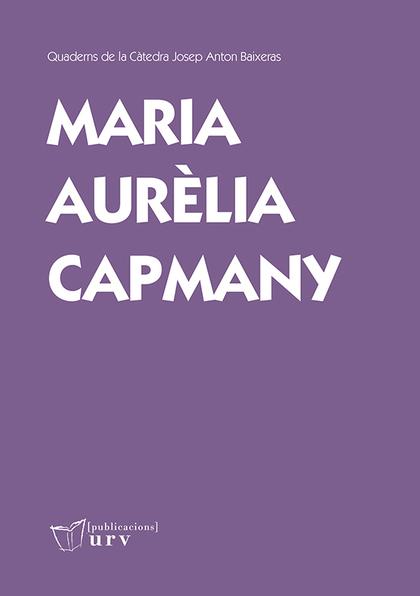 MARIA AURÈLIA CAPMANY                                                           PENDENT DE REDE