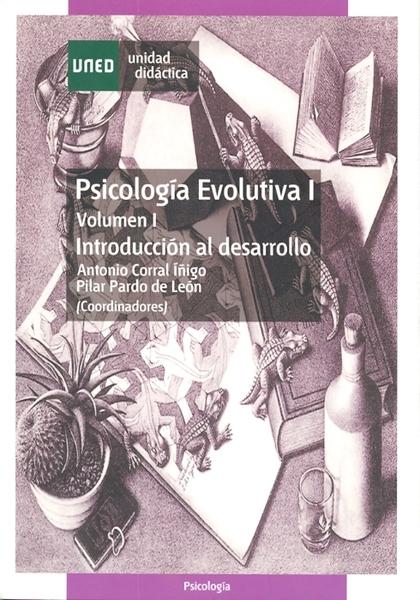 PSICOLOGIA EVOLUTIVA I VOLUMEN I INTRODUCCIÓN AL DESARROLLO