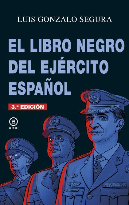 EL LIBRO NEGRO DEL EJÉRCITO ESPAÑOL.