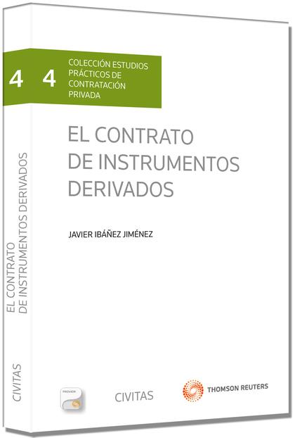EL CONTRATO DE INSTRUMENTOS DERIVADOS (PAPEL + E-BOOK).