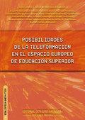 POSIBILIDADES DE LA TELEFORMACIÓN EN EL ESPACIO EUROPEO DE EDUCACIÓN SUPERIOR