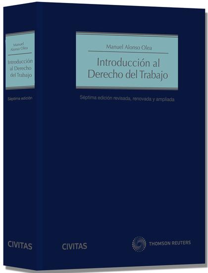 INTRODUCCIÓN AL DERECHO DEL TRABAJO (PAPEL + E-BOOK).