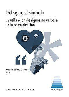 DEL SIGNO AL SIMBOLO LA UTILIZACION DE SIGNOS NO VERBALES E.