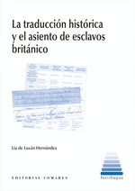 TRADUCCION HISTORICA Y EL ASIENTO DE ESCLAVOS BRITANICO,LA