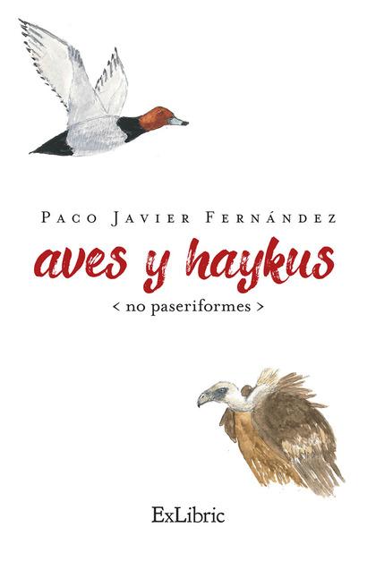 AVES Y HAIKUS (NO PASERIFORMES).