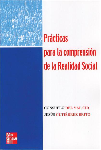 PRÁCTICAS PARA LA COMPRENSIÓN DE LA REALIDAD SOCIAL