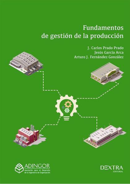 FUNDAMENTOS DE GESTIÓN DE LA PRODUCCIÓN.