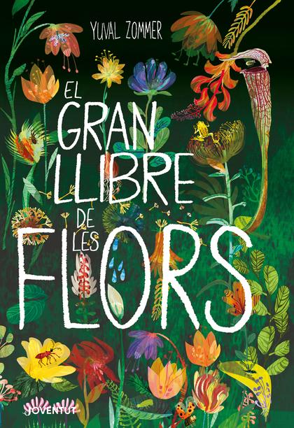 EL GRAN LLIBRE DE LES FLORS