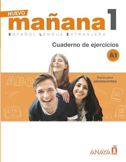 NUEVO MAÑANA 1 A1. CUADERNO DE EJERCICIOS.