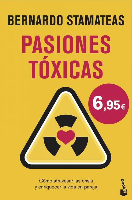 PASIONES TÓXICAS.