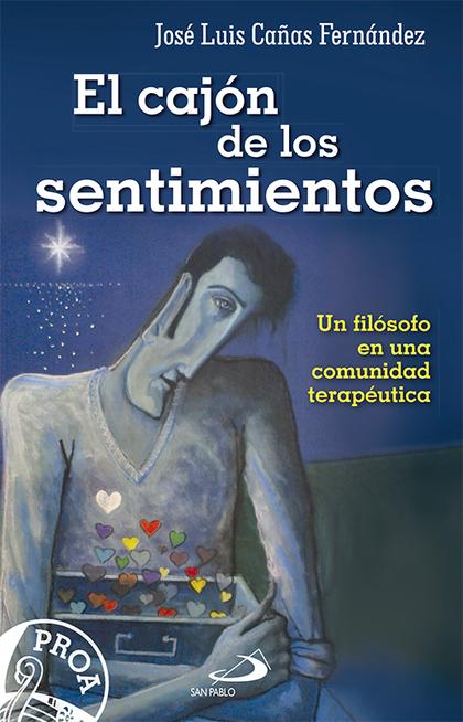 EL CAJÓN DE LOS SENTIMIENTOS : UN FILÓSOFO EN UNA COMUNIDAD TERAPÉUTICA