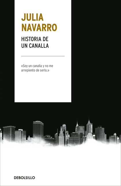 HISTORIA DE UN CANALLA.
