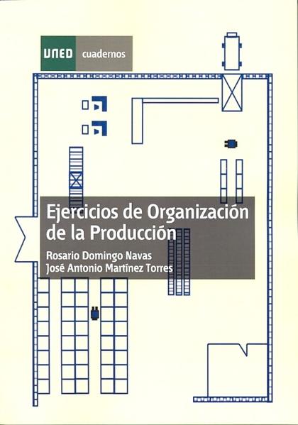 EJERCICIOS DE ORGANIZACIÓN DE LA PRODUCCIÓN