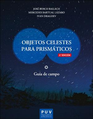 OBJETOS CELESTES PARA PRISMÁTICOS (2ª EDICIÓN).