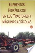 ELEMENTOS HIDRÁULICOS EN LOS TRACTORES Y MÁQUINAS.