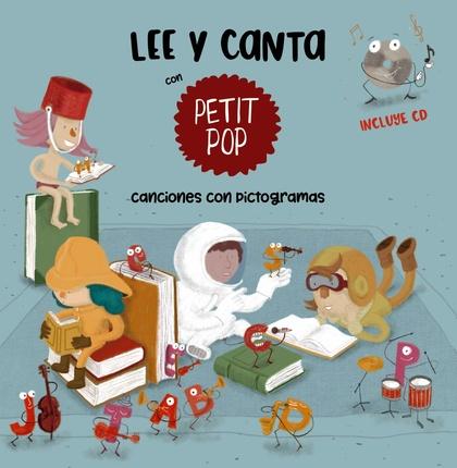 LEE Y CANTA CON PETIT POP.