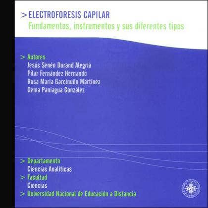 ELECTROFORESIS CAPILAR : FUNDAMENTOS, INSTRUMENTACIÓN Y SUS DIFERENTES TIPOS