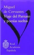 MIGUEL DE CERVANTES, VIAJE DEL PARNASO Y POESIAS SUELTAS.