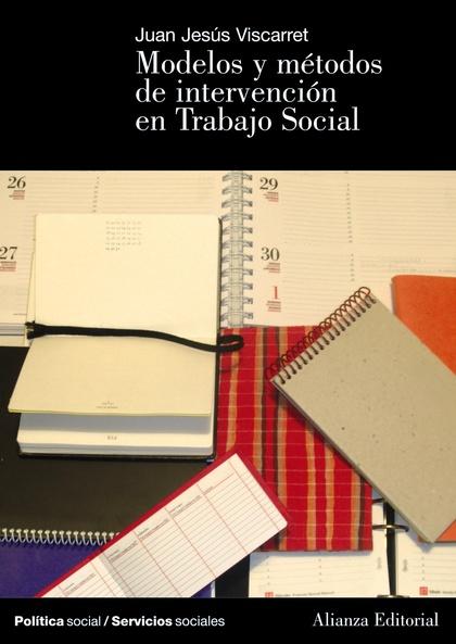 Modelos Y METODOS  de intervención en Trabajo Social
