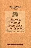 ACUERDOS ENTRE LA SANTA SEDE Y LOS ESTADOS : VERSIÓN ESPAÑOLA DE LOS TEXTOS
