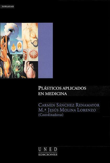 PLÁSTICOS APLICADOS EN MEDICINA