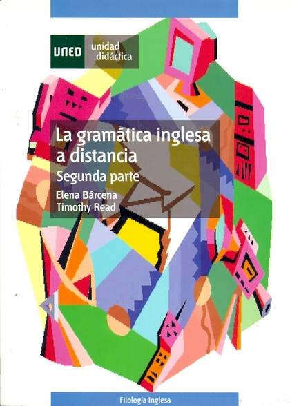 UD. II. GRAMATICA INGLESA A DISTANCIA, LA (FILOLOGIA INGLESA).