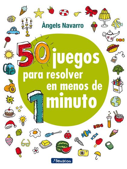 50 JUEGOS PARA RESOLVER EN MENOS DE 1 MINUTO.