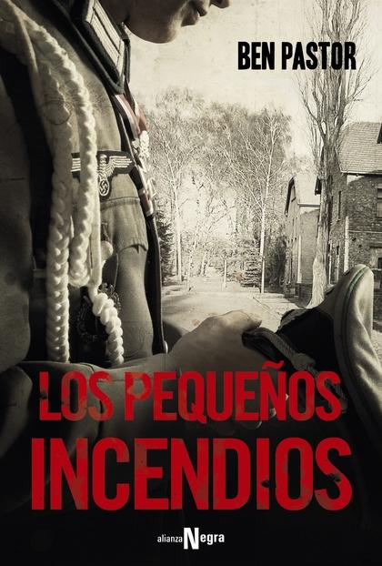 LOS PEQUEÑOS INCENDIOS.