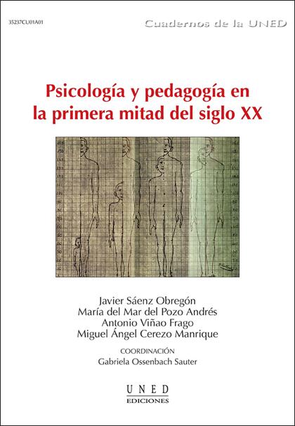 PSICOLOGÍA Y PEDAGOGÍA EN LA PRIMERA MITAD DEL SIGLO XX