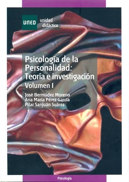 UD. I. PSICOLOGIA DE LA PERSONALIDAD: TEORIA E INVESTIGACION