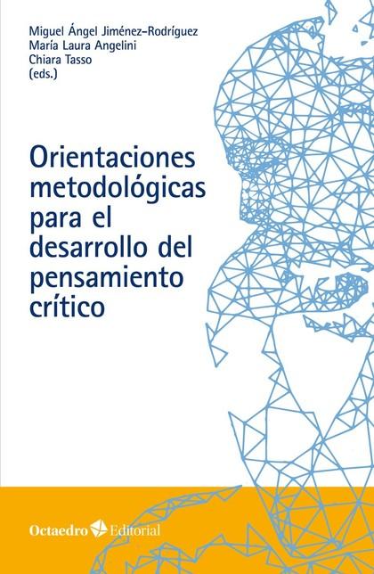 ORIENTACIONES METODOLÓGICAS PARA EL DESARROLLO DEL PENSAMIENTO CRÍTICO.