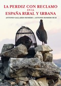 LA PERDIZ CON RECLAMO EN LA ESPAÑA RURAL Y URBANA.