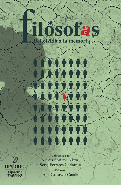 FILOSOFAS. DEL OLVIDO A LA MEMORIA