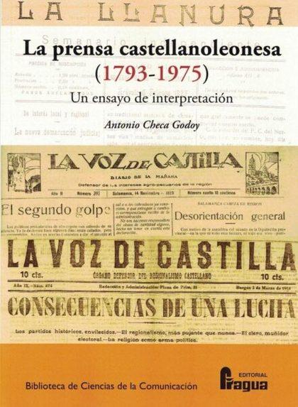 LA PRENSA CASTELLANOLEONESA (1793-1975) UN ENSAYO DE INTERPRETACIÓN.