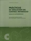 PRÁCTICAS DE SIMULACIÓN DEL CONTROL METABÓLICO
