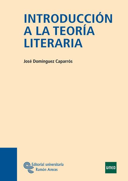 INTRODUCCIÓN A LA TEORÍA LITERARIA.