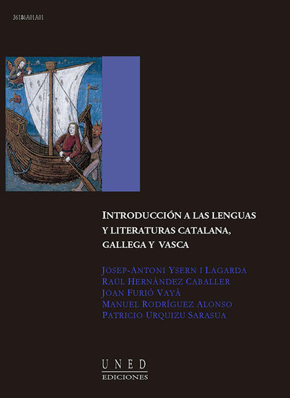 INTRODUCCIÓN A LAS LENGUAS Y LITERATURAS CATALANA, GALLEGA Y VASCA