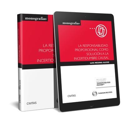 LA RESPONSABILIDAD PROPORCIONAL COMO SOLUCIÓN A LA INCERTIDUMBRE CAUSAL (PAPEL +.