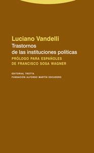TRASTORNOS DE LAS INSTITUCIONES POLÍTICAS