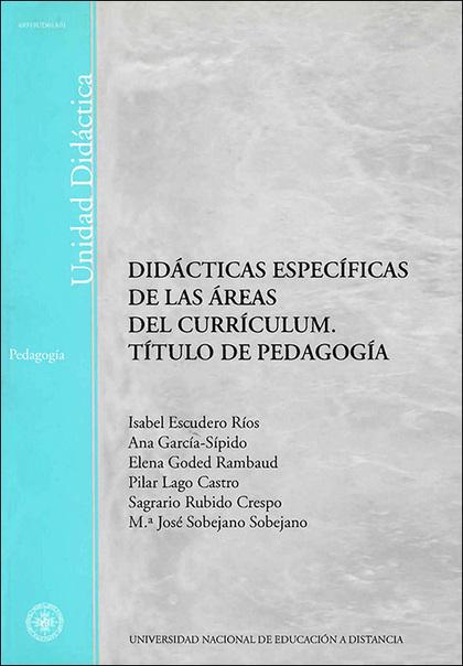 DIDÁCTICAS ESPECÍFICAS DE LAS ÁREAS DEL CURRICULUM