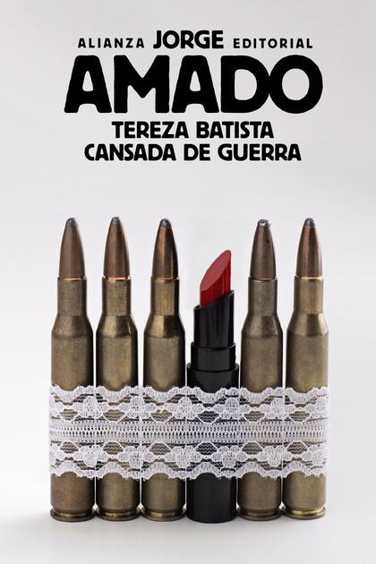 TEREZA BATISTA CANSADA DE GUERRA.