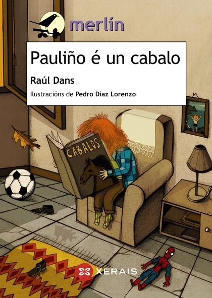 PAULIÑO É UN CABALO.