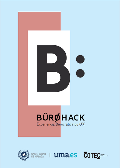 BÜROHACK. EXPERIENCIAS BUROCRÁTICAS BY UX
