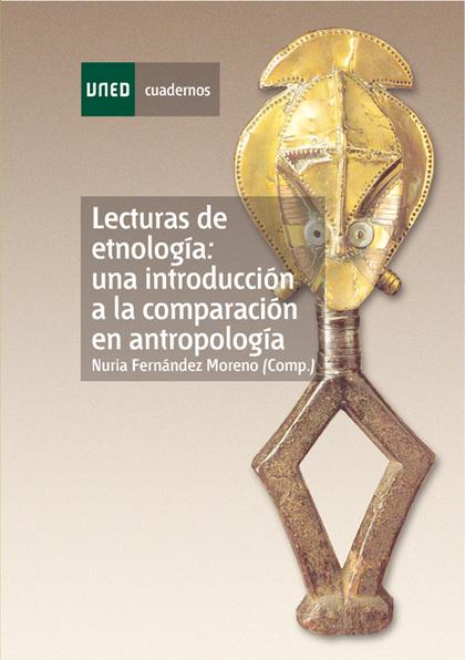 LECTURAS DE ETNOLOGÍA: UNA INTRODUCCIÓN A LA COMPARACIÓN EN ANTROPOLOGÍA