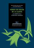 TODOS LOS SIGLOS DE LA LLUVIA                                                   EL CANON EN LA