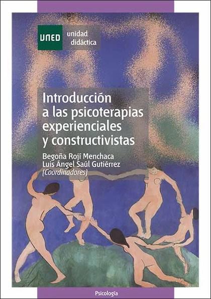 INTRODUCCIÓN A LAS PSICOTERAPIAS EXPERIENCIALES Y CONSTRUCTIVISTAS