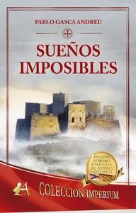 SUEÑOS IMPOSIBLES