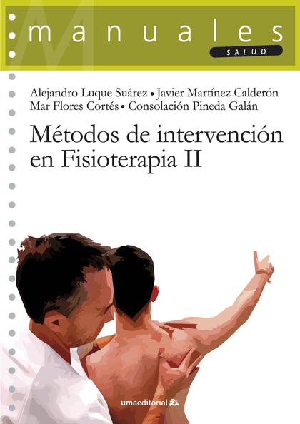 MÉTODOS DE INTERVENCIÓN EN FISIOTERAPIA II.